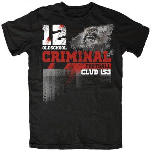 Oldschool Criminal Shirt 1312 – Football Club 153, verschiedene Farben